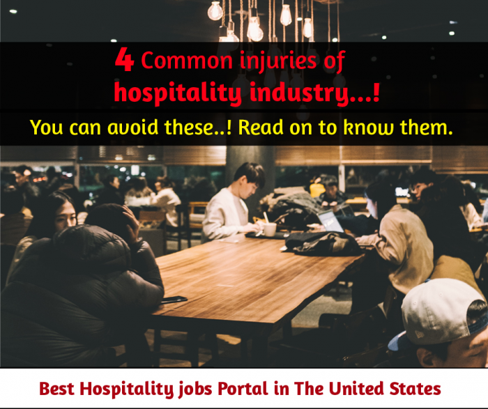 Four common injuries of hospitality industry!